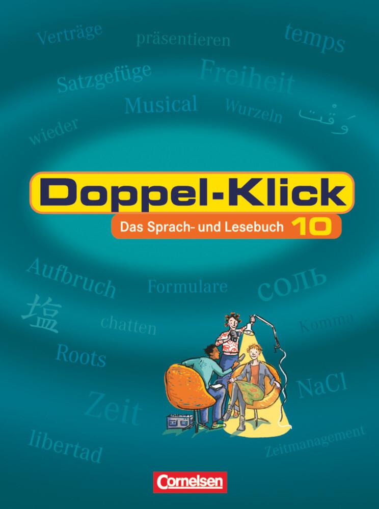 Doppel-Klick - Das Sprach- und Lesebuch - Allgemeine Ausgabe - 10. Schuljahr als Buch (gebunden)
