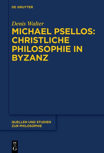 Michael Psellos - Christliche Philosophie in Byzanz als Buch (gebunden)