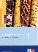 Lambacher Schweizer. 5. Schuljahr. Schülerbuch. Baden-Württemberg