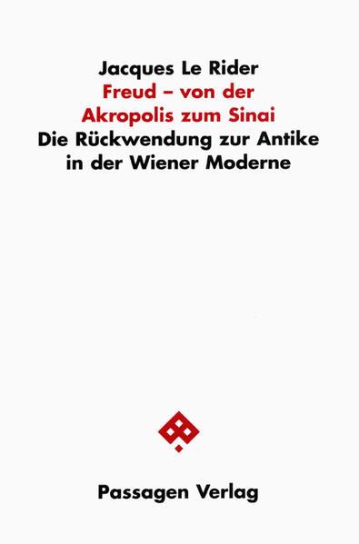 Freud - von der Akropolis zum Sinai als Buch (kartoniert)