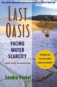 Last Oasis Last Oasis: Facing Water Scarcity Facing Water Scarcity