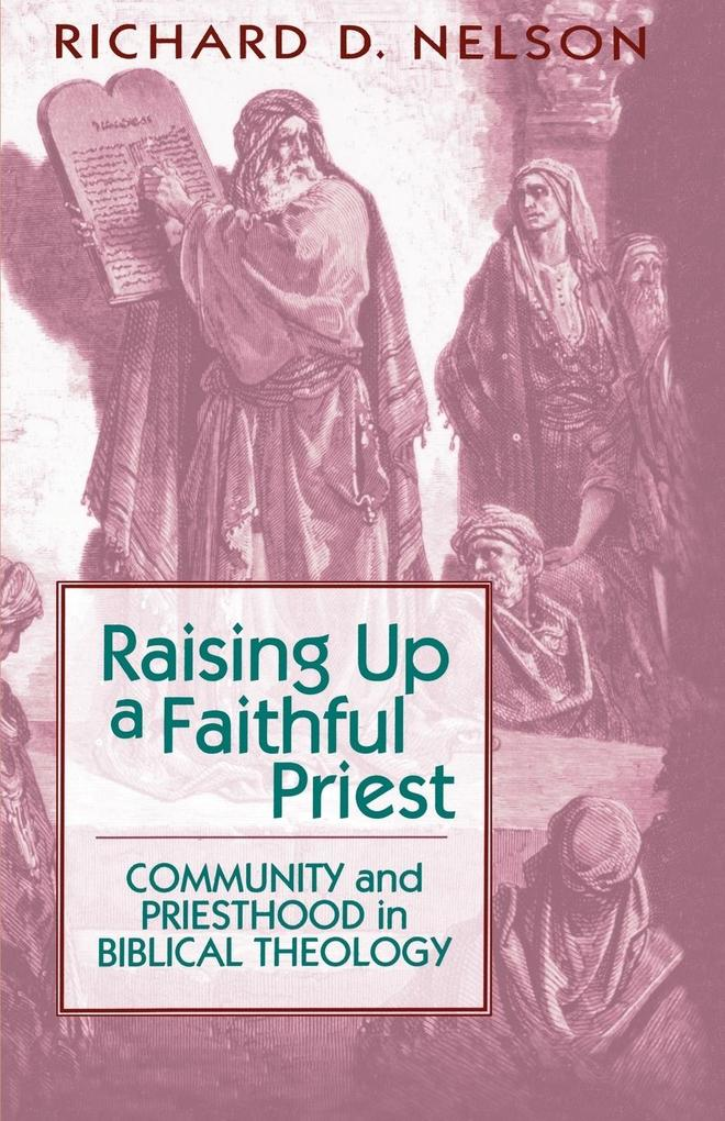 Raising Up a Faithful Priest als Taschenbuch