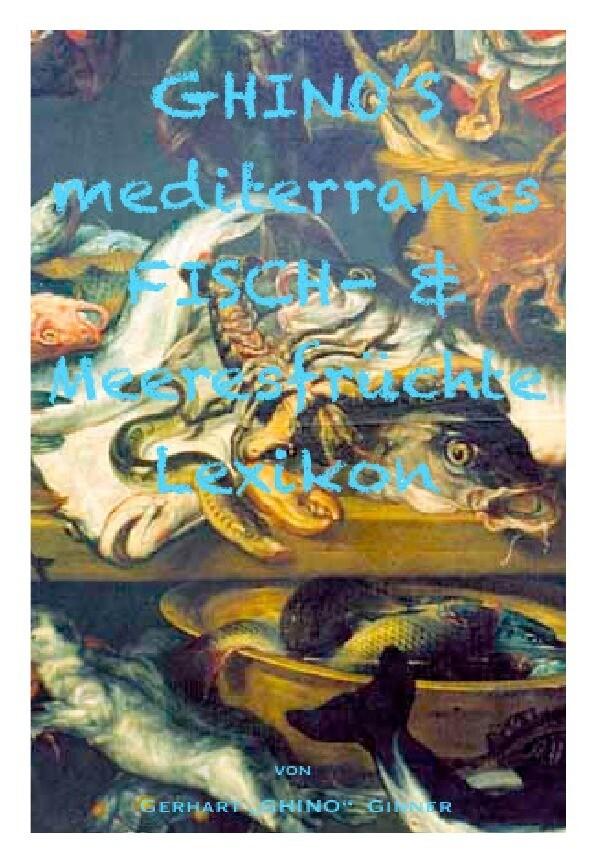 GHINO'S mediterranes Fisch- & Meeresfrüchtelexikon als Buch (kartoniert)