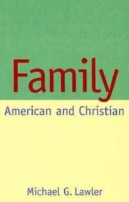 Family: American and Christian als Buch (gebunden)