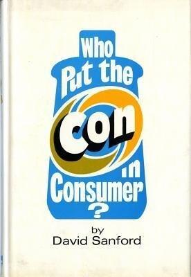 Who Put the Con in Consumer? als Buch (gebunden)
