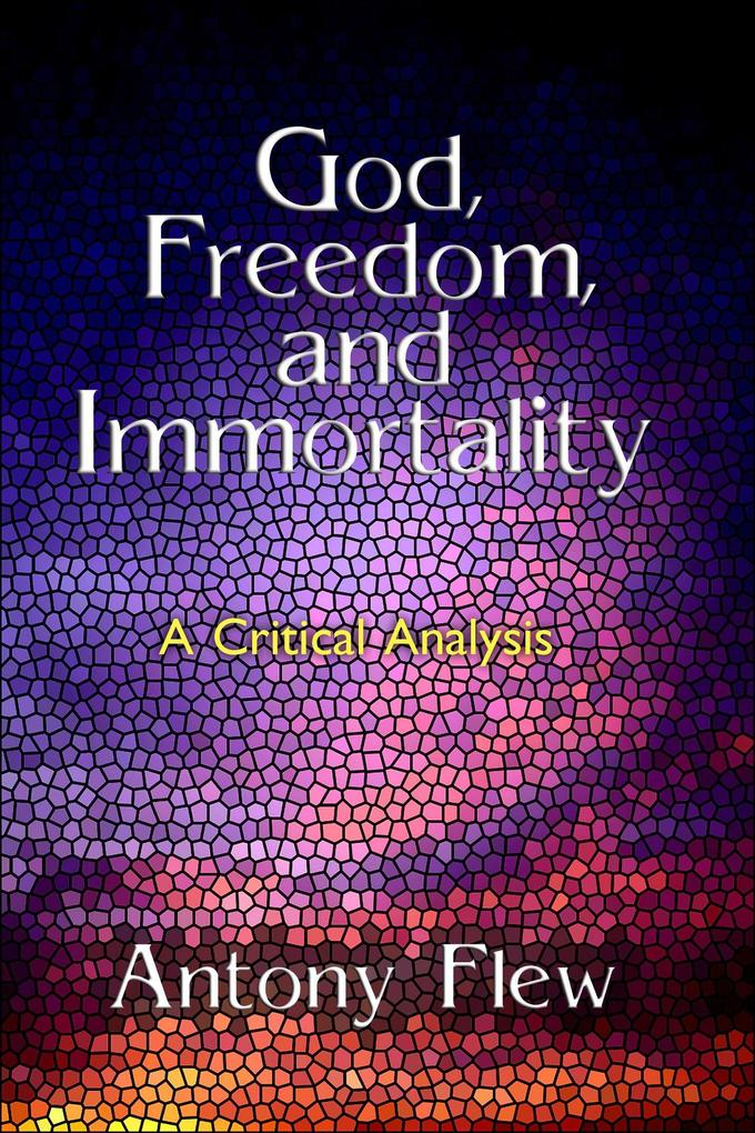 God, Freedom and Immortality als Taschenbuch