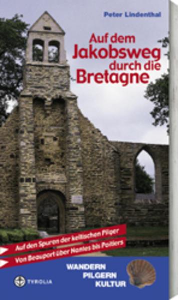 Auf dem Jakobsweg durch die Bretagne als Buch (kartoniert)