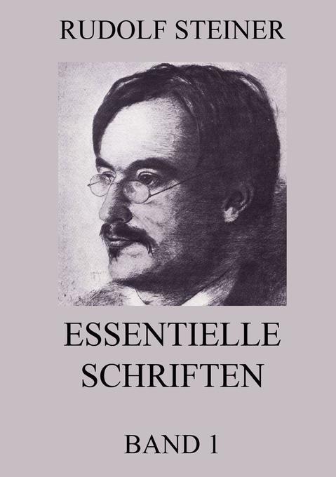 Essentielle Schriften, Band 1 als Buch (kartoniert)
