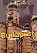Jüdisches Budapest / Jewish Budapest