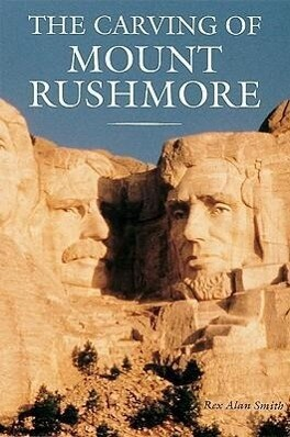 The Carving of Mount Rushmore als Taschenbuch