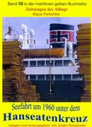 Seefahrt unter dem Hanseatenkreuz der Hanseatischen Reederei Emil Offen & Co. KG um 1960