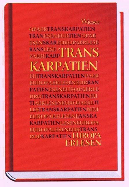 Europa Erlesen. Transkarpatien als Buch (gebunden)