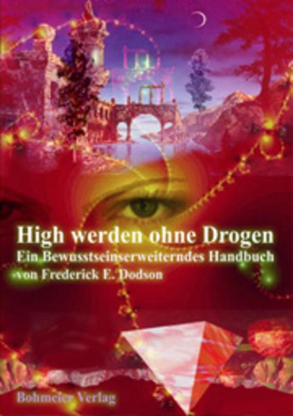 High werden ohne Drogen als Buch (gebunden)