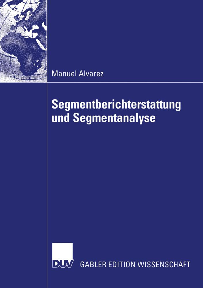 Segmentberichterstattung und Segmentanalyse. Dissertation als Buch (kartoniert)