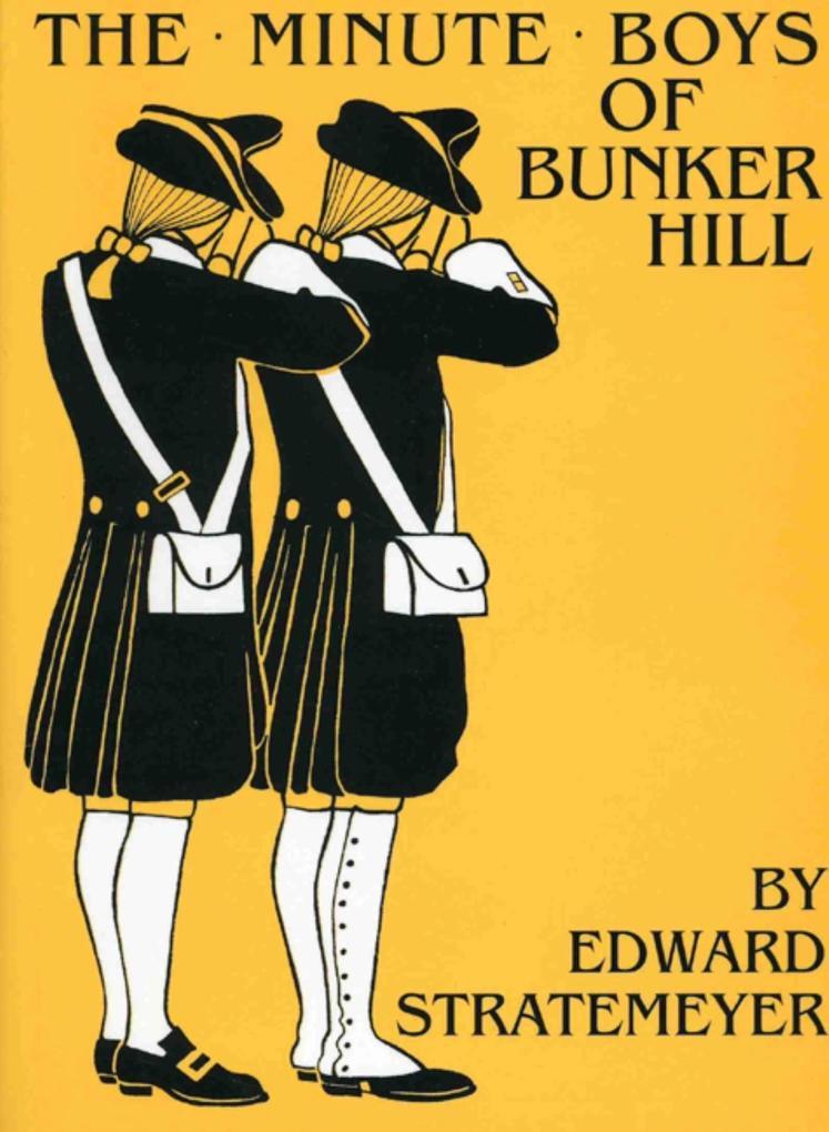 Minute Boys of Bunker Hill als Taschenbuch