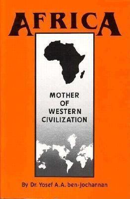 Africa: Mother of Western Civilization als Taschenbuch
