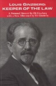 Louis Ginzberg: Keeper of the Law als Taschenbuch
