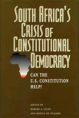 South Africa's Crisis of Constitutional Democracy: Can the U.S. Constitution Help? als Buch (gebunden)