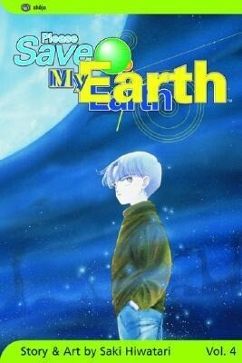 Please Save My Earth, Vol. 4, Volume 4 als Taschenbuch
