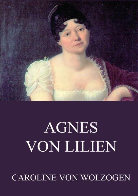 Agnes von Lilien als Buch (kartoniert)