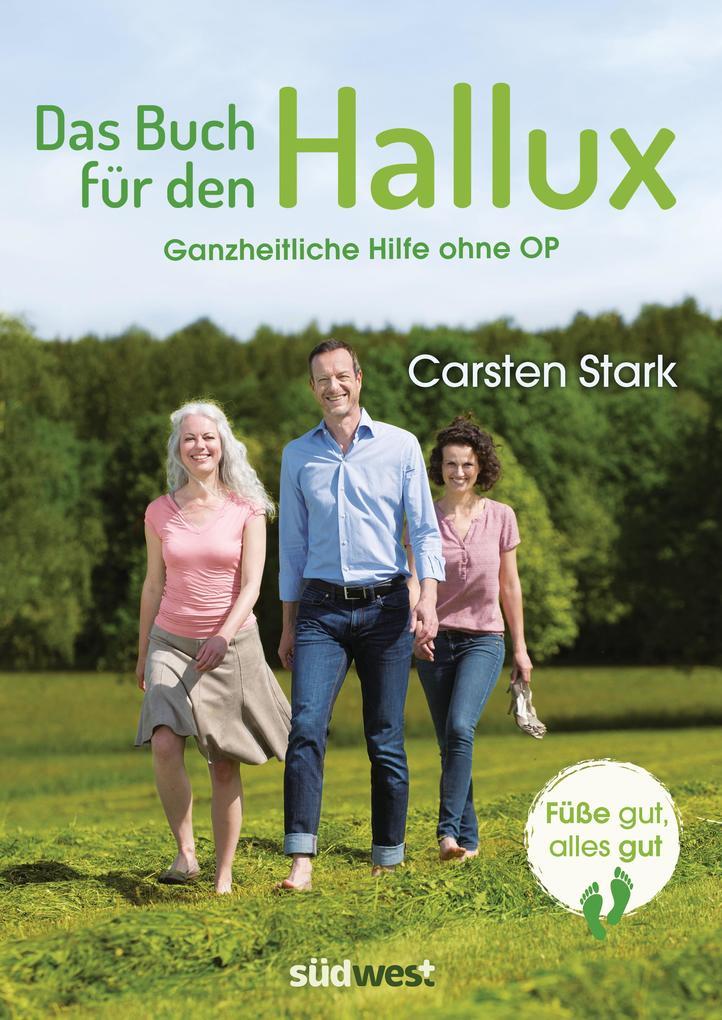 Das Buch für den Hallux - Füße gut, alles gut als Buch (kartoniert)