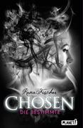 Chosen 01: Die Bestimmte