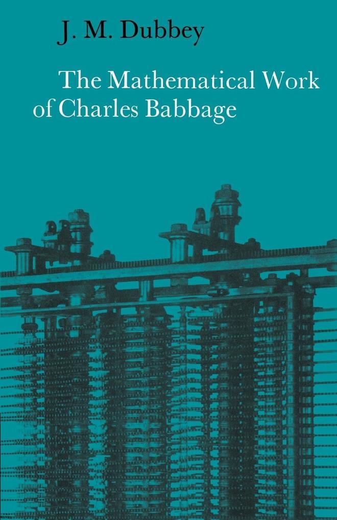 The Mathematical Work of Charles Babbage als Buch (kartoniert)