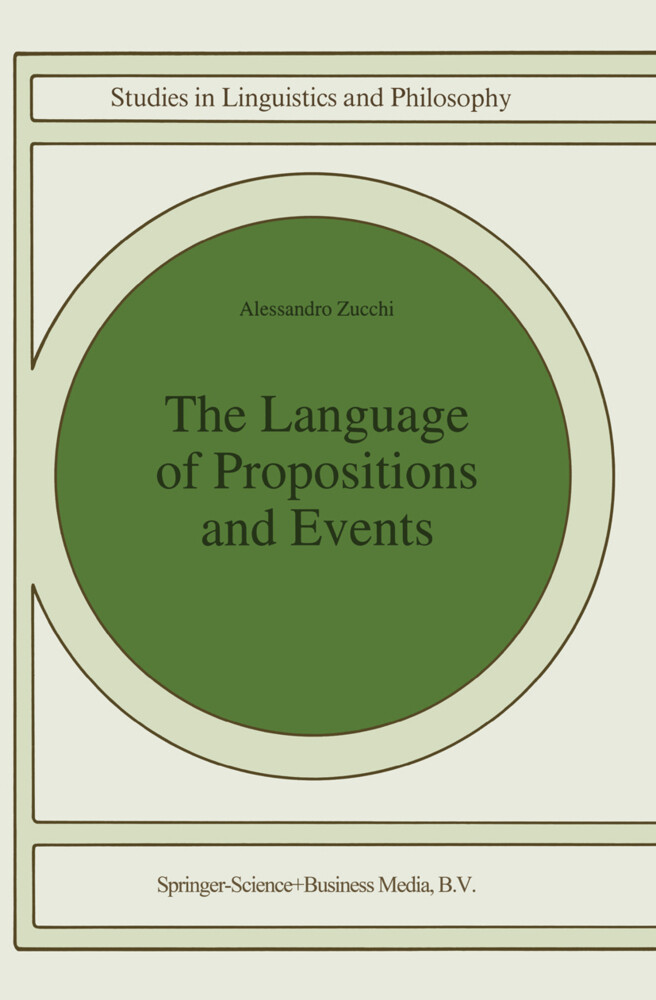 The Language of Propositions and Events als Buch (gebunden)