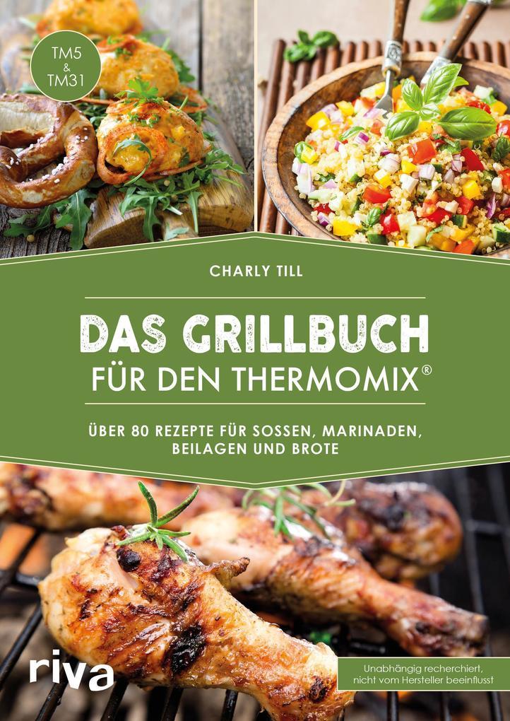 Das Grillbuch für den Thermomix® als Buch (kartoniert)
