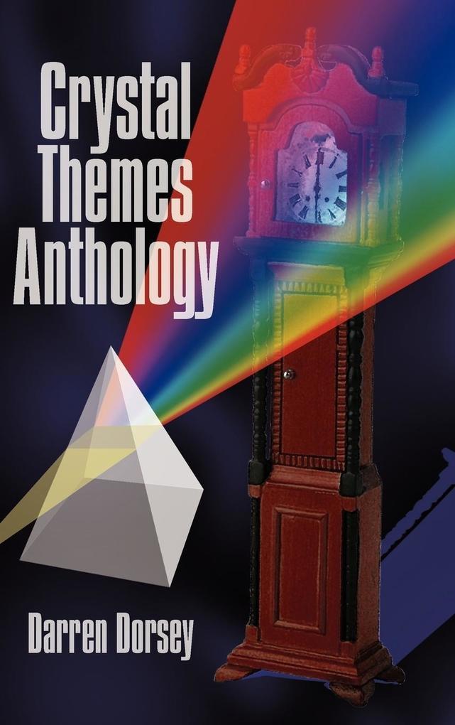Crystal Themes Anthology als Buch (gebunden)