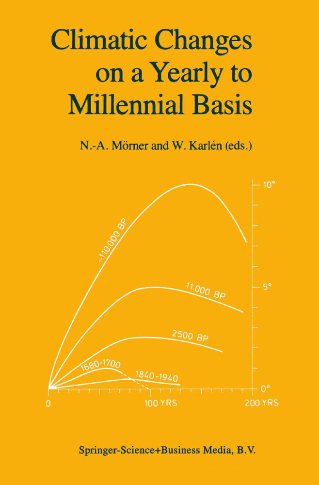 Climatic Changes on a Yearly to Millennial Basis als Buch (gebunden)
