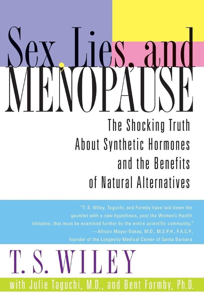 Sex, Lies, and Menopause als Buch (kartoniert)