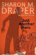 Just Another Hero, Volume 3