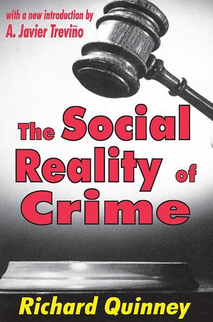 The Social Reality of Crime als Taschenbuch
