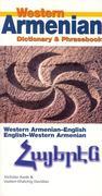 Western Armenian Dictionary & Phrasebook: Armenian-English/English-Armenian