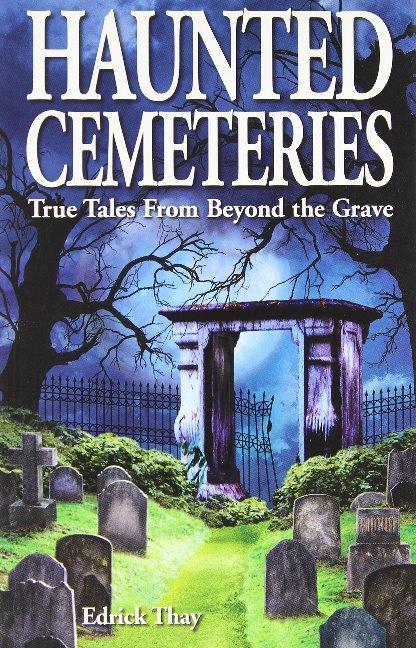 Haunted Cemeteries als Taschenbuch