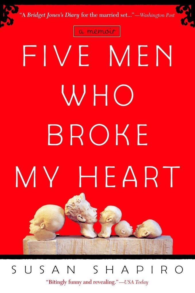 Five Men Who Broke My Heart: A Memoir als Taschenbuch