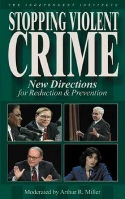 Stopping Violent Crime: New Directions for Reduction & Prevention als Hörbuch CD