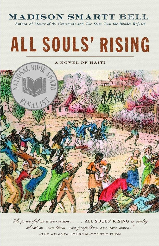All Souls' Rising: A Novel of Haiti (1) als Taschenbuch