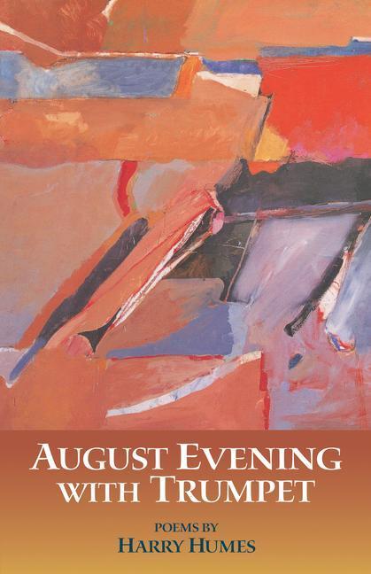 August Evening with Trumpet: Poems als Taschenbuch