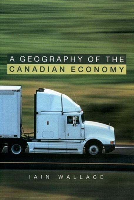 A Geography of the Canadian Economy als Buch (kartoniert)