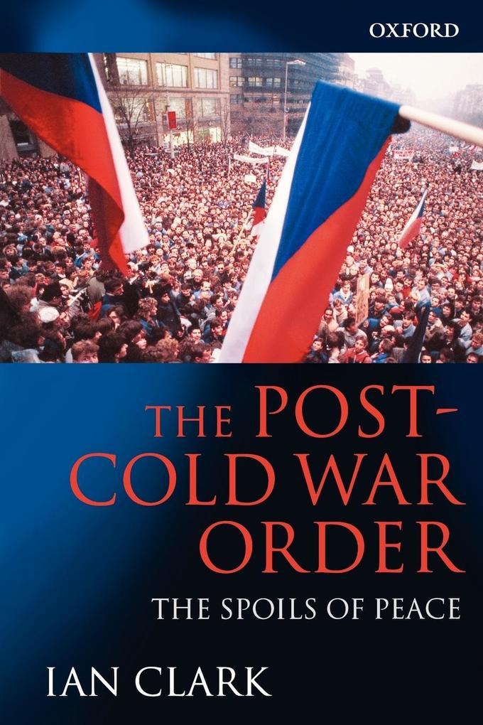 The Post-Cold War Order als Buch (kartoniert)