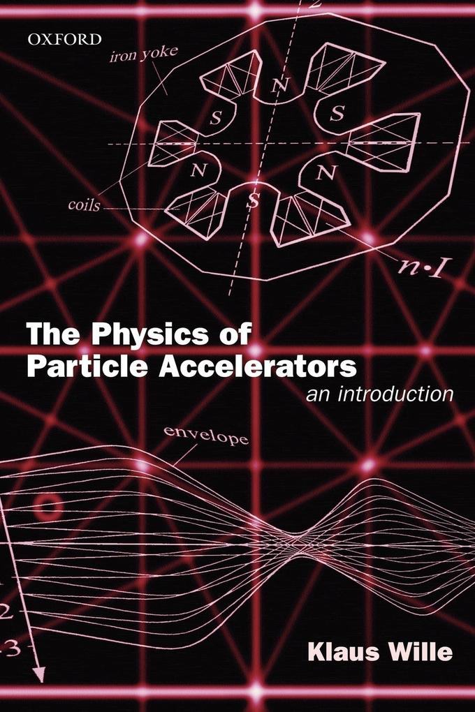 The Physics of Particle Accelerators als Buch (kartoniert)
