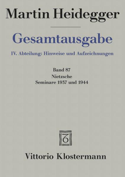 Nietzsche, Seminare 1937 und 1944 als Buch (kartoniert)