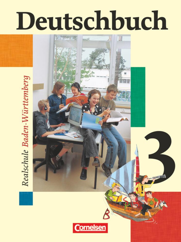 Deutschbuch - Sprach- und Lesebuch - Realschule Baden-Württemberg 2003 - Band 3: 7. Schuljahr als Buch (gebunden)
