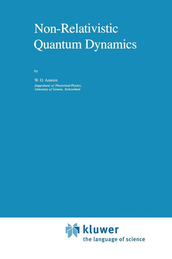 Non-Relativistic Quantum Dynamics als Buch (gebunden)
