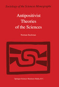 Antipositivist Theories of the Sciences