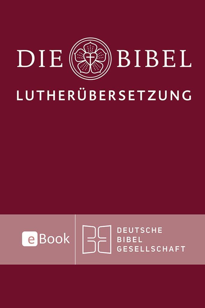 Lutherbibel revidiert 2017 - Die eBook-Ausgabe als eBook epub