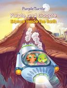 Purple Turtle - Purple and Goople Explore Inside the Earth