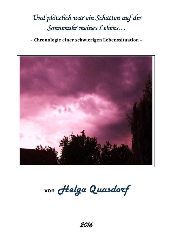 ...und plötzlich war ein Schatten auf der Sonnenuhr meines Lebens als Buch (kartoniert)